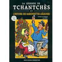 La légende de Tchantchès et l'histoire des marionnettes liégeoises