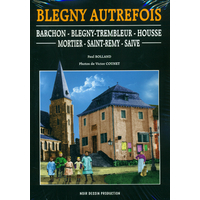 Blegny autrefois tome 1