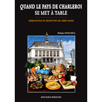 Quand le Pays de Charleroi se met à table
