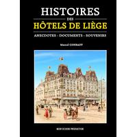 Histoire des hôtels de Liège