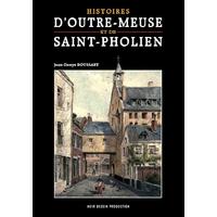 Histoires d'Outre-Meuse et de Saint-Pholien