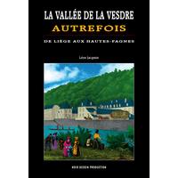 Vallée de la Vesdre autrefois