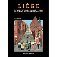 Liège, la ville aux 200 escaliers
