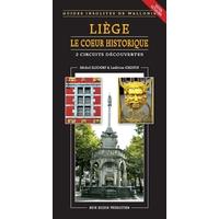 Guide : Le coeur historique de Liège