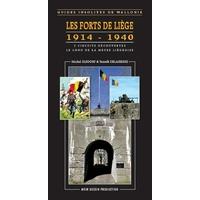Guide : Les forts de Liège, 1914-1940