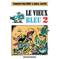 Le Vieux Bleu 2 en Français
