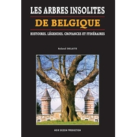 Les arbres insolites de Belgique