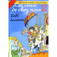 Todi èssonne : Les ceux de chez nous
