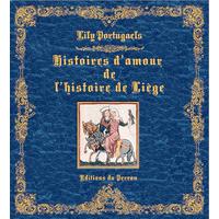 Histoire d'amour de l'Histoire de Liège