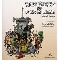 Vingt légendes du Pays de Liège