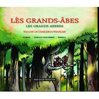 Les Grands Arbres - Wallon de Charleroi / français