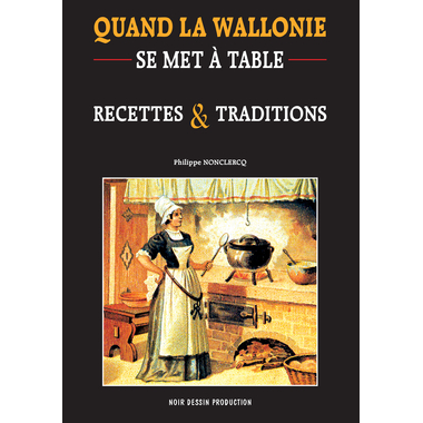 1-cover-qd la wallonie se met a table-recettes et traditions