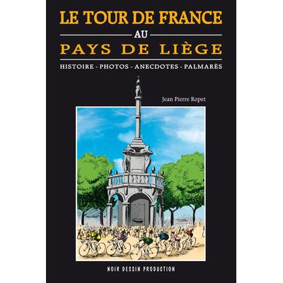Le tour de France au Pays de Liège