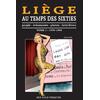 Liège au temps des sixties tome 1