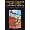 Vélodromes et champions d'autrefois en province de Liège