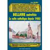 Bellaire autrefois : Le culte catholique depuis 1482