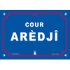 """Plaque humoristique """"Cour Arèdji"""""""