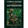 Le service militaire en Belgique autrefois