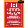 Plaque humoristique - Valeureux Liégeois -