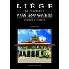 Liège, la province aux 180 gares