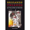 Brigands et truands en Wallonie autrefois