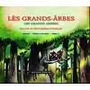 Les Grands Arbres - Wallon de Neufchâteau / français