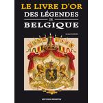 Le livre d'or des légendes de Belgique