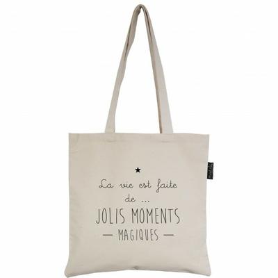 SAC TOTE BAG LA VIE EST FAITE DE JOLIS MOMENTS MAGIQUES