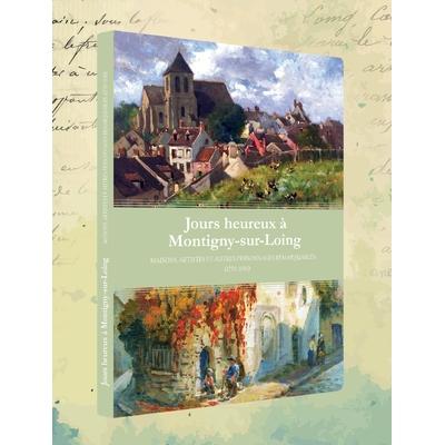 """Livre """"Jours heureux à Montigny"""""""