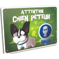 "PANCARTE HUMORISTIQUE ""ATTENTION CHIEN PÊTEUR"""