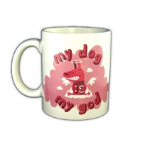 MUG HUMORISTIQUE MY DOG IS MY GOD