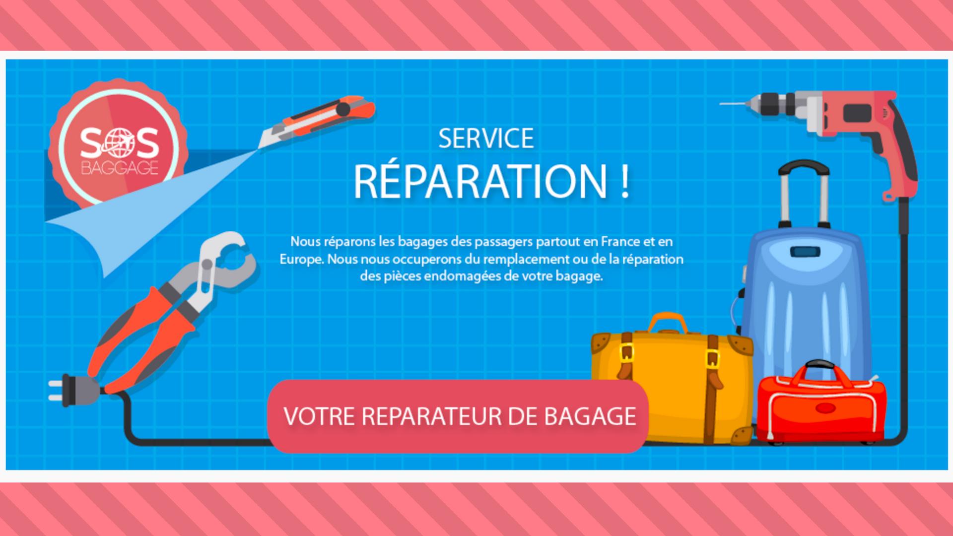 REPARATION BAGAGE