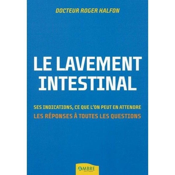 Le lavement intestinal - Dr Halfon