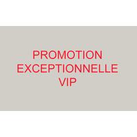 PROMOTION EXCEPTIONNELLE VIP