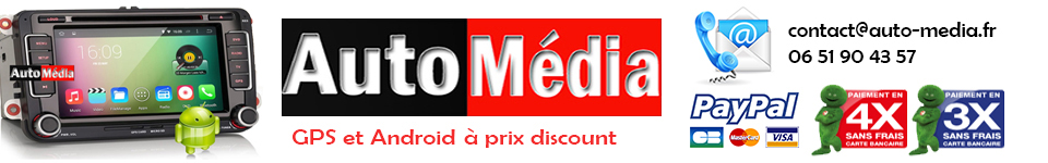 Auto-Media.fr - Autoradio GPS, Auto radio Android et lecteur DVD appui têtes