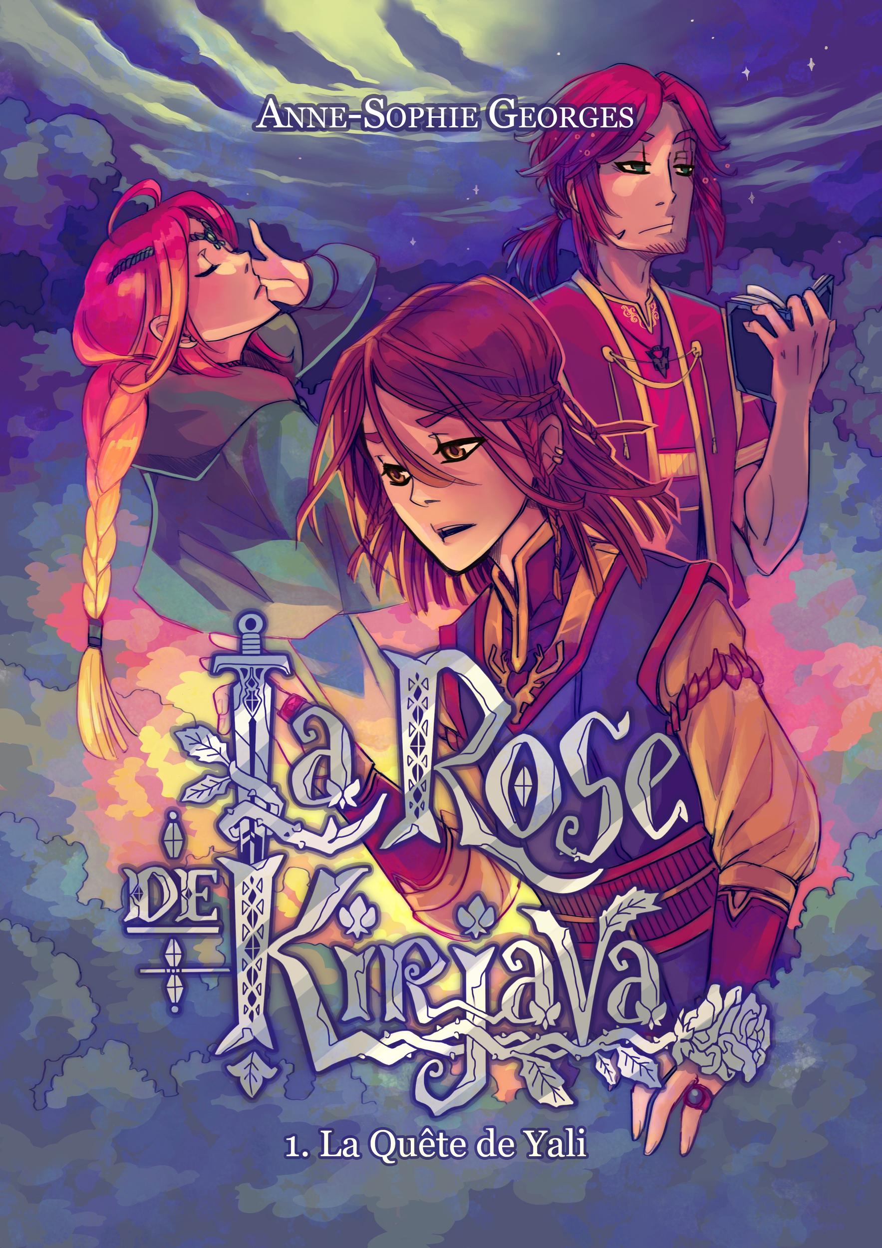 EBOOK La Rose de Kirjava : Acte I La quête de Yali