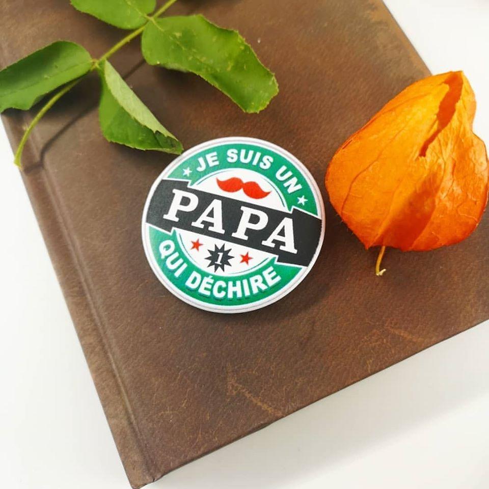 Badge : Papa qui déchire
