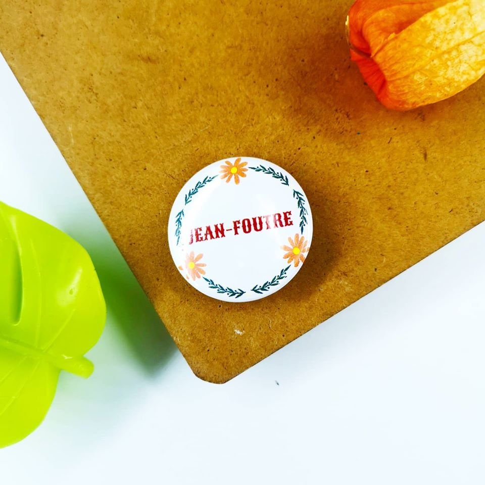Badge : Jean-Foutre