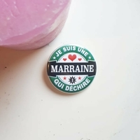 Badge : Marraine qui déchire