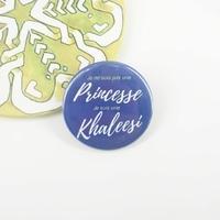 Badge : Je ne suis pas une princesse