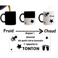 Mug tasse magique Bientôt un petit être humain t'appelera Tonton...