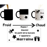 Mug tasse magique Bientôt un petit être humain t'appelera Marraine...