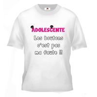 Tee shirt pour Adolescente Humour Les boutons c'est pas ma faute !!
