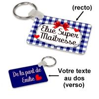 Porte-clés rectangle Elue super maitresse personnalisé avec message au dos