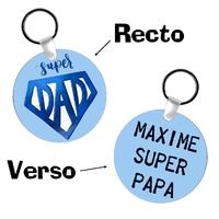 Porte-clés rond PAPA SUPER DAD personnalisé avec prénom