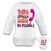 Body bébé fille humour Papa, appelle maman JE POUSSE !