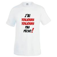Tee shirt homme célibataire humour  J'ai toujours toujours pas pécho !