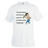 Tee shirt homme humour Il vaut mieux être bourré que con....Alcool Apéro