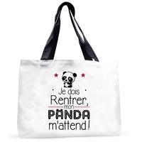 Grand sac cabas humour Je dois rentrer, mon panda m'attend !