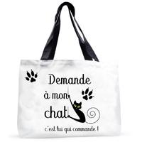 Grand sac cabas humour Demande à mon chat....c'est lui qui commande !